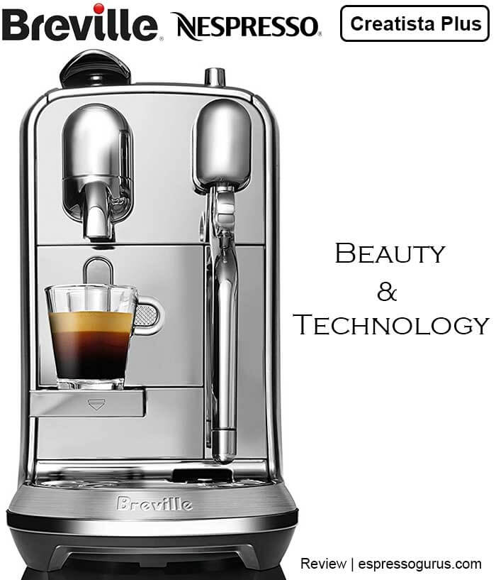 The Most Beautiful Nespresso Machine - Breville Nespresso Creatista Plus