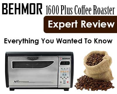 Behmor 1600 Plus Coffee Roaster Review