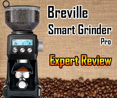 Breville Smart Grinder Pro Expert Review