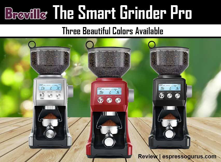 Breville Smart Grinder Review - Colors Available - Price - Features and specs