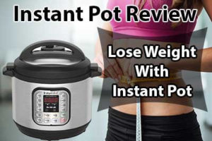 Instant Pot Review | Features & Lowest Price - Pros & Cons