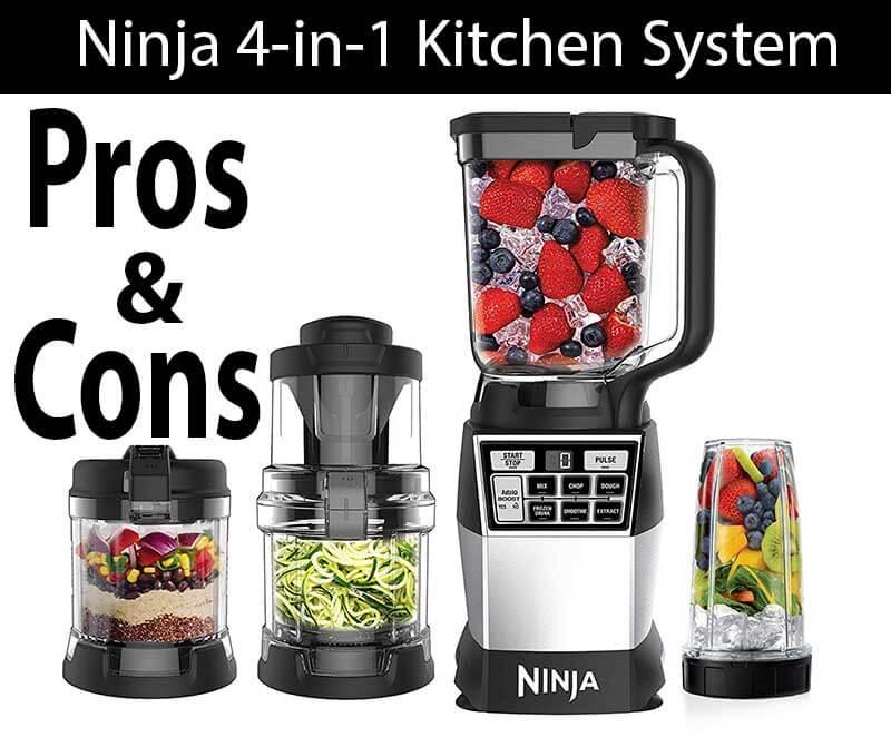 Ninja 4 in 1 Kitchen Blender System Pros & Cons
