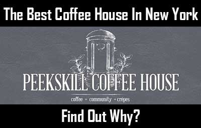 Best Coffee Shop In New York Peekskill Coffee House