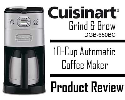 Cuisinart DGB 650BC Grind & Brew Coffee Maker Review